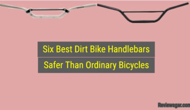 Best Dirt Bike Handlebars