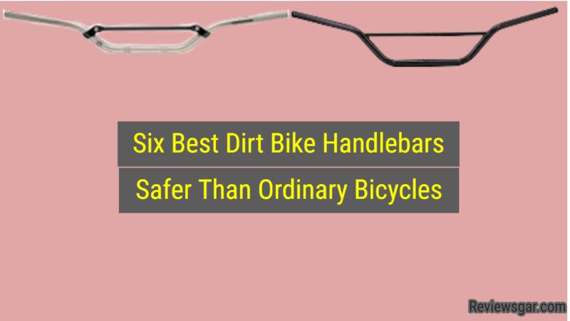 Best Dirt Bike Handlebars