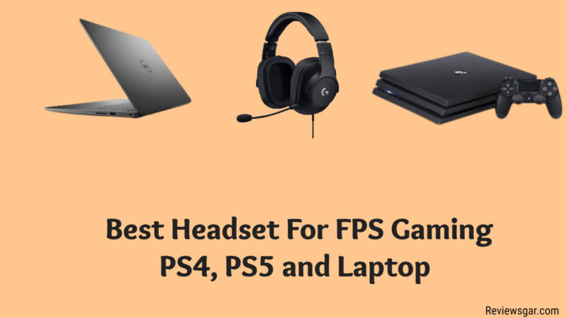 Best Headset For FPS Gaming