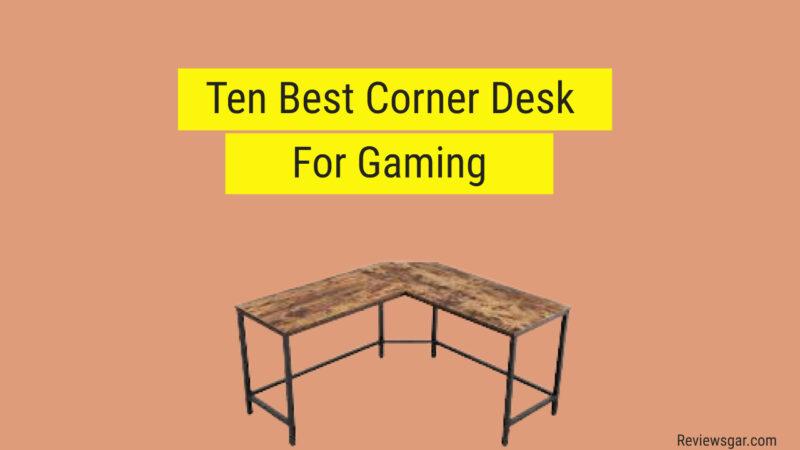 Best Corner Desk For Gaming